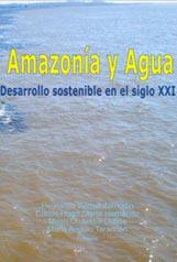 Amazonia y agua - desarrollo sostenible en el siglo XXI